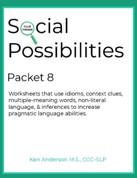 Pragmatics, Social Possibilities Packet 8