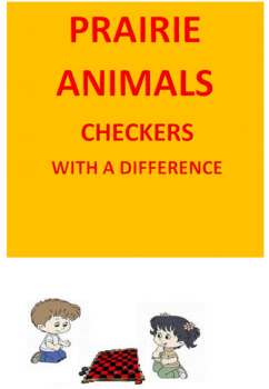 Prairie Animals -- Checkers with a DIFFERENCE