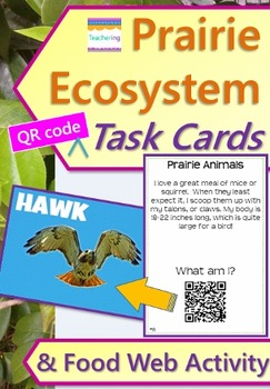 Prairie Ecosystem Task Cards with QR Codes & Food Web Acti