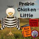 Prairie Chicken Little:  Literacy Activities