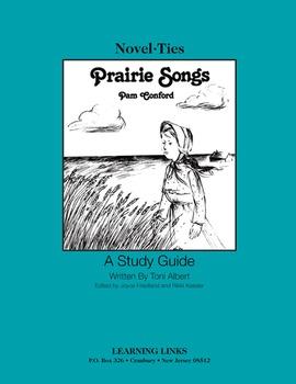 Prairie Songs - Novel-Ties Study Guide