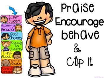 Praise, Encourage, Behave & Clip It