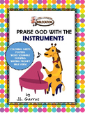 Praise God with the Instruments