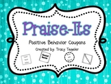 Praise-Its (Positive Behavior Coupons)