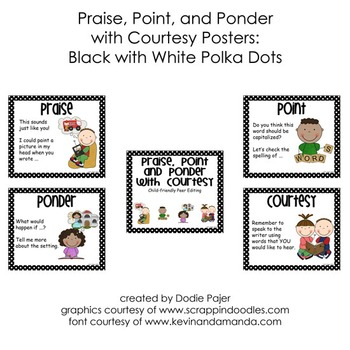 Praise, Point & Ponder w/Courtesy Peer Editing Posters:  Black w/White Dots