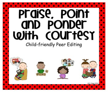 Praise, Point & Ponder w/Courtesy Peer Editing Posters:  Red w/Black Polka Dots