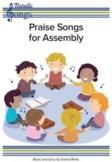 Praise Songs For Assembly