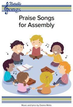 Praise Songs For Assembly