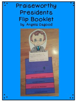 Praiseworthy Presidents Flip Booklet