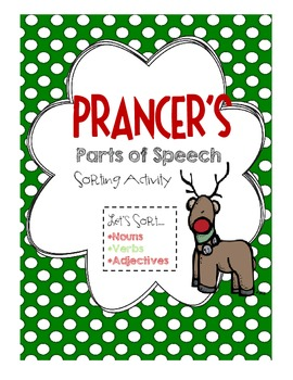 Prancer's Parts of Speech Sorting Activity [FREEBIE!]