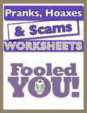 Pranks, Hoaxes & Scams