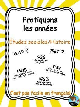 Pratiquons-nous à lire et dire les années / dates : 2 activités! *FRENCH*