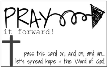 Pray it Forward - Inspirational Cards to Pass On and On and On!