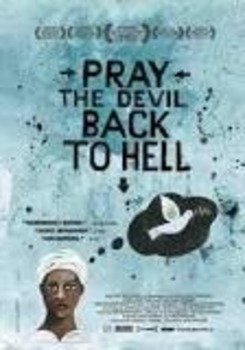 Pray the Devil Back to Hell fill-in-the-blank and short answer movie guide