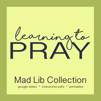 Prayer Mad Lib Collection **Interactive PDFs and Google Slides**