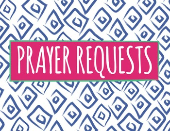 Prayer Requests | Aztec Pattern