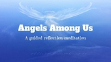 Prayer Service: Angels Among Us