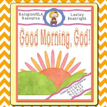 Prayer and Literacy Activities:  God Morning God!