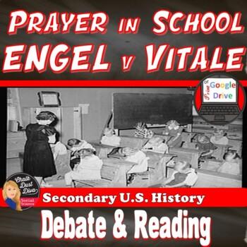 Prayer in School Debate Activity (ENGLE v Vitale) U.S. History