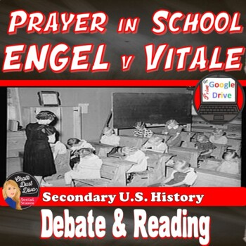 Prayer in School Debate Activity (ENGLE v Vitale) U.S. History