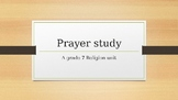 Prayer Study unit: A step by step guide to writing and exa