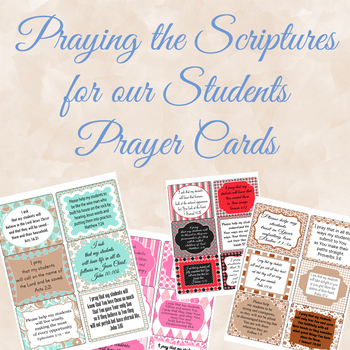 Praying The Scriptures for our Students Prayer Cards
