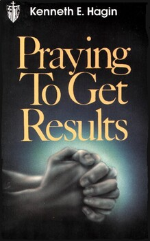 Praying To Get Results