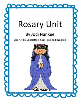 Praying the Rosary Unit