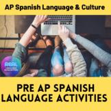 Pre AP Spanish Language Activities
