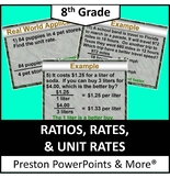 (8th) Ratios, Rates, and Unit Rates in a PowerPoint Presentation