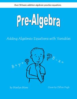 Pre-Algebra Adding Algebraic Equations with Variables