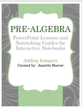 Pre-Algebra Adding Integers PowerPoint and Interactive Notebook Page