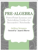 Pre-Algebra Adding Integers PowerPoint and Interactive Not