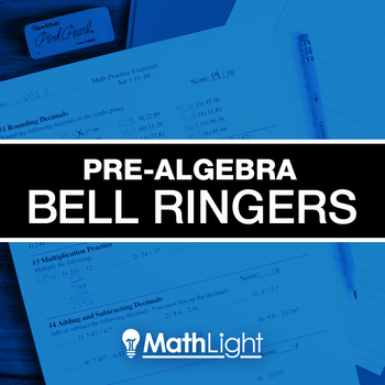 Pre Algebra Bell Ringers COMPLETE Set - review / practice for a full year
