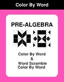Pre-Algebra - Color By Word & Color By Word Scramble Worksheets