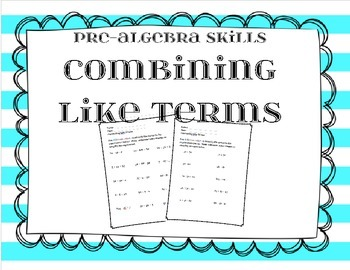 Pre-Algebra:  Combining Like Terms