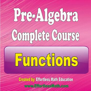 Pre-Algebra Complete Course: Functions