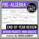Pre-Algebra End of Year Review Packets + Editable Quizzes