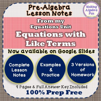 Pre-Algebra Equations with Like Terms Notes & Differentiated Homework