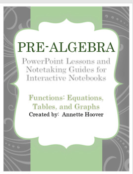 Pre-Algebra Functions Equations Tables and Graphs PP and INB