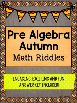 Pre Algebra Math Riddles: Autumn Theme