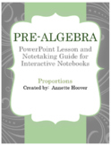 Pre-Algebra Proportions PowerPoint and Interactive Notebook Page