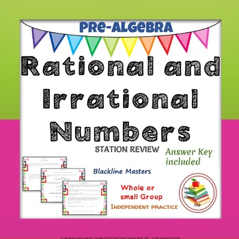 Rational and Irrational Numbers Station Pre-Algebra Review