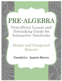 Pre-Algebra Simple and Compound Interest PowerPoint and Note-taking GUide