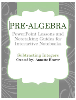 Pre-Algebra Subtracting Integers PowerPoint and Interactive Notebook Page