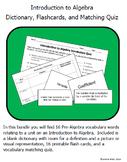Intro to Algebra Vocabulary - Dictionary, Flashcards, and Quiz