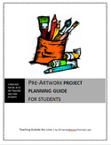 Pre-Artmaking Project Guide for Students
