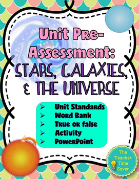 Pre-Assessment Astronomy: Stars, Galaxies, and Universe (P