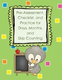 Pre-Assessment, Checklist, Practice - Skip Counting, Days, Months