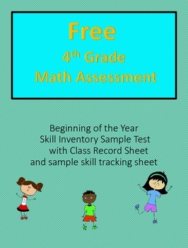 Beginning of the Year,  4th Grade Math Assessment--FREE